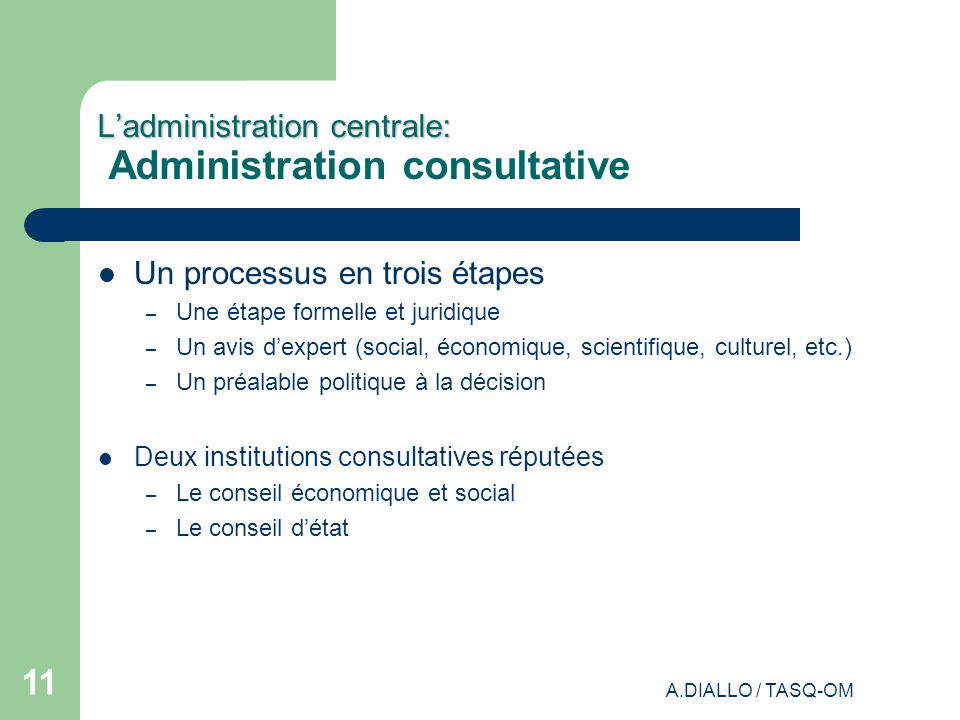 L'administration centrale: Administration consultative