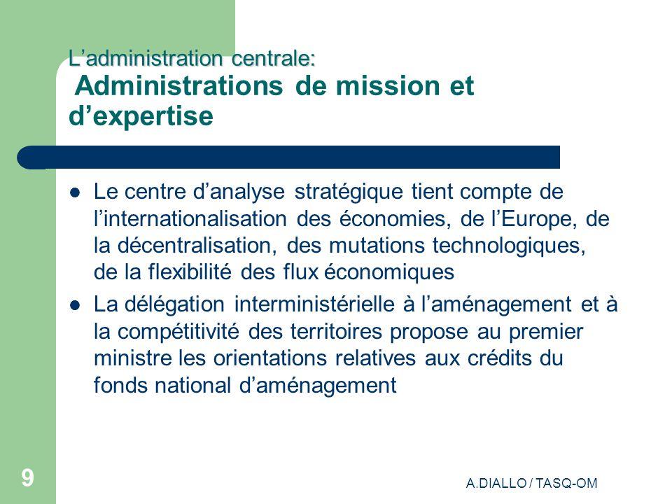 L'administration centrale: Administrations de mission et d'expertise