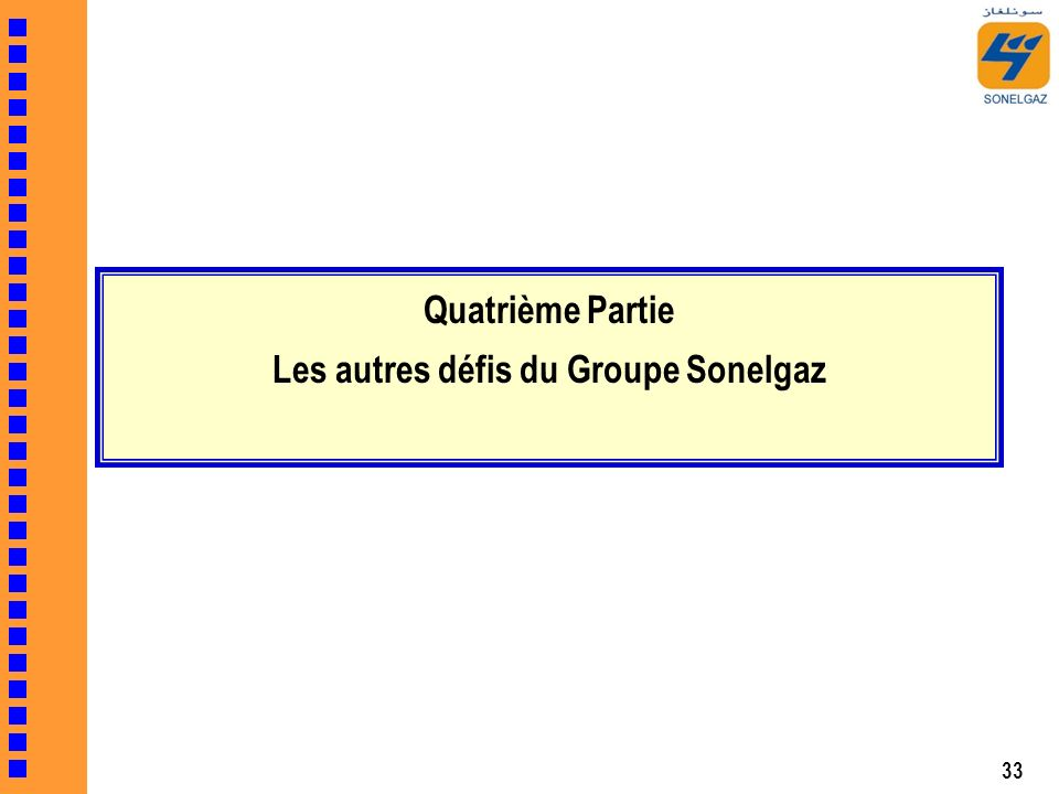 Quatrième Partie Les autres défis du Groupe Sonelgaz
