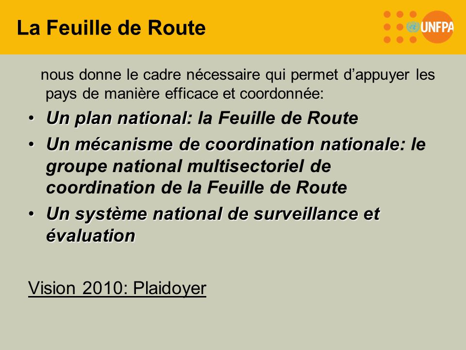 La Feuille de Route Un plan national: la Feuille de Route