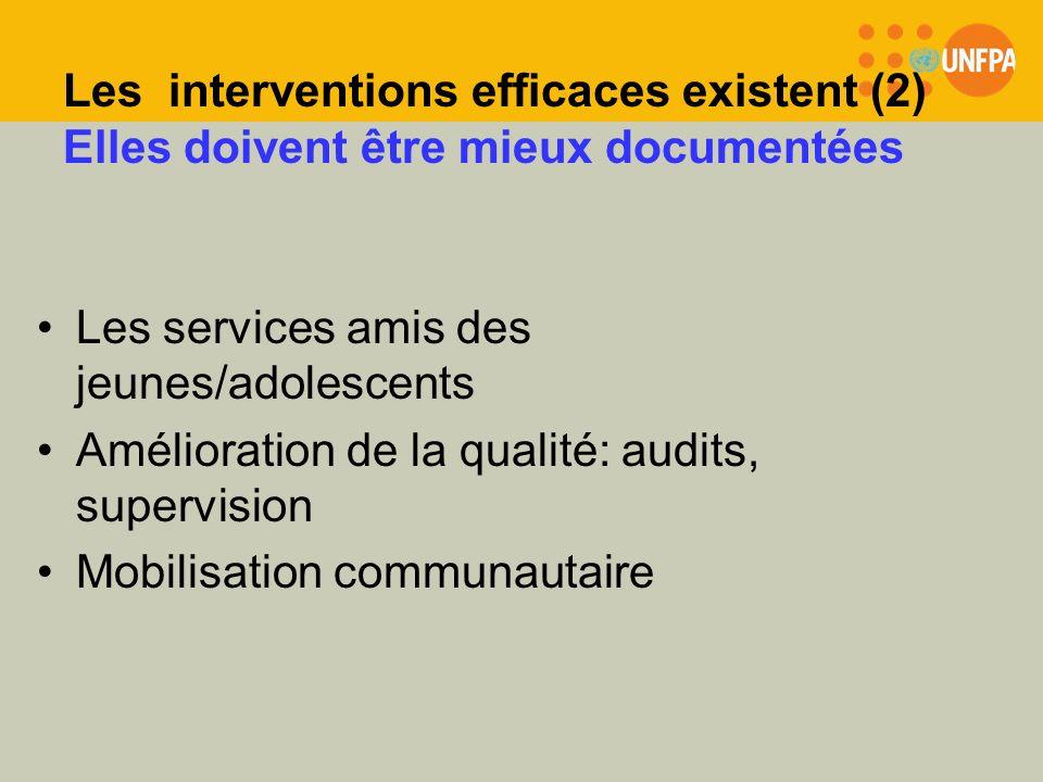Les interventions efficaces existent (2) Elles doivent être mieux documentées