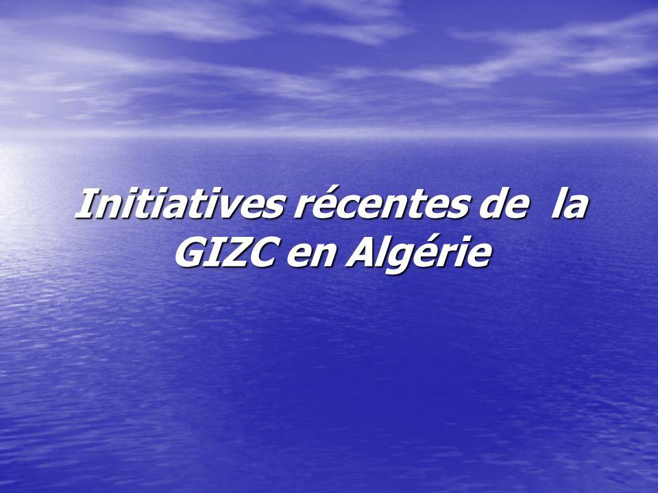 Initiatives récentes de la GIZC en Algérie