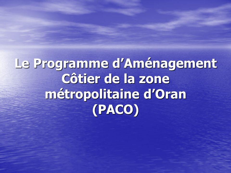 Le Programme d'Aménagement Côtier de la zone métropolitaine d'Oran (PACO)