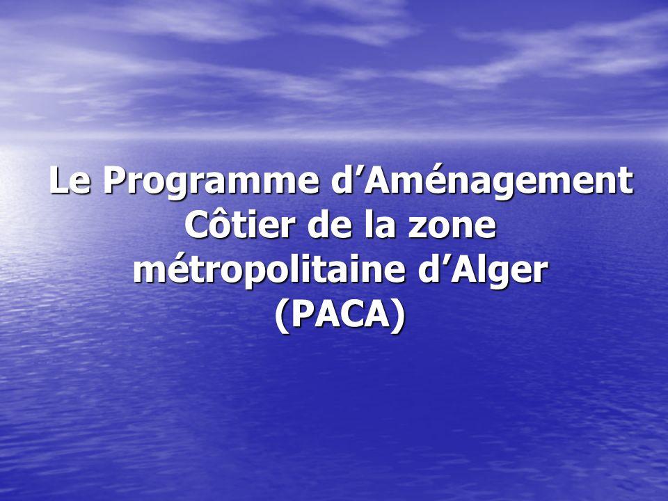 Le Programme d'Aménagement Côtier de la zone métropolitaine d'Alger (PACA)