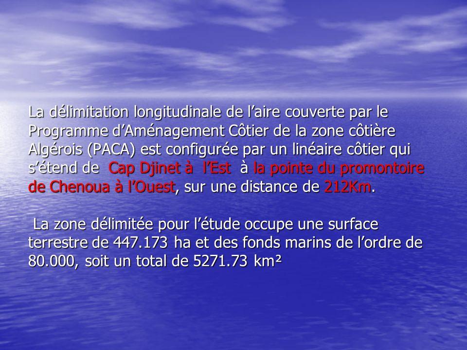 La délimitation longitudinale de l'aire couverte par le Programme d'Aménagement Côtier de la zone côtière Algérois (PACA) est configurée par un linéaire côtier qui s'étend de Cap Djinet à l'Est à la pointe du promontoire de Chenoua à l'Ouest, sur une distance de 212Km.