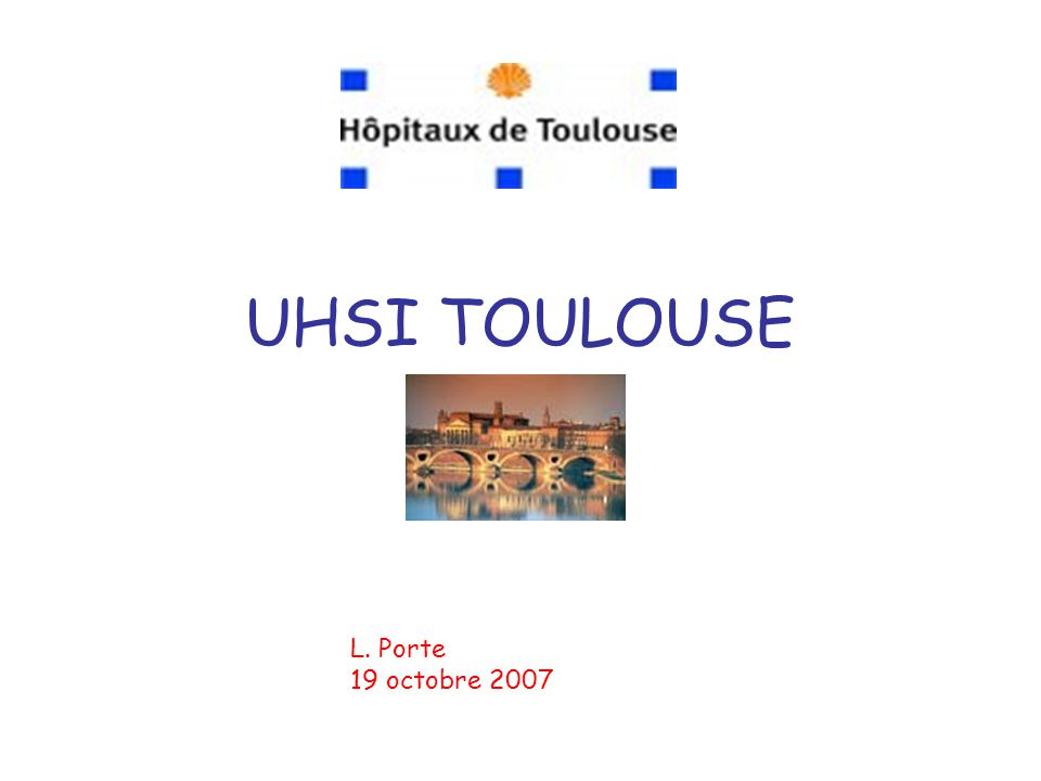 UHSI TOULOUSE L. Porte 19 octobre 2007