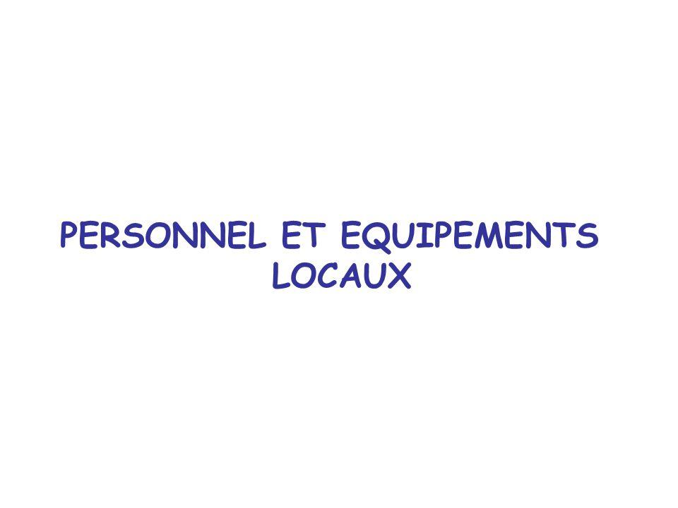 PERSONNEL ET EQUIPEMENTS LOCAUX