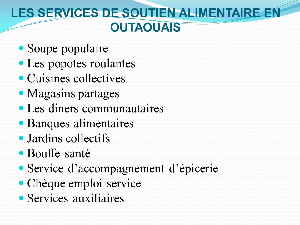 LES SERVICES DE SOUTIEN ALIMENTAIRE EN OUTAOUAIS