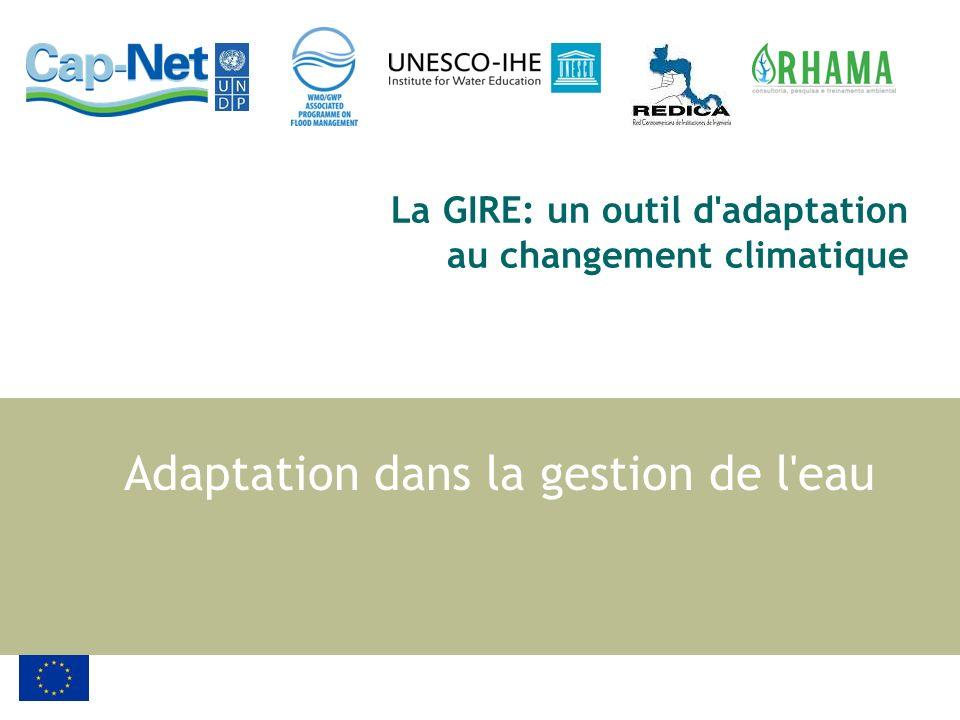 La GIRE: un outil d adaptation au changement climatique