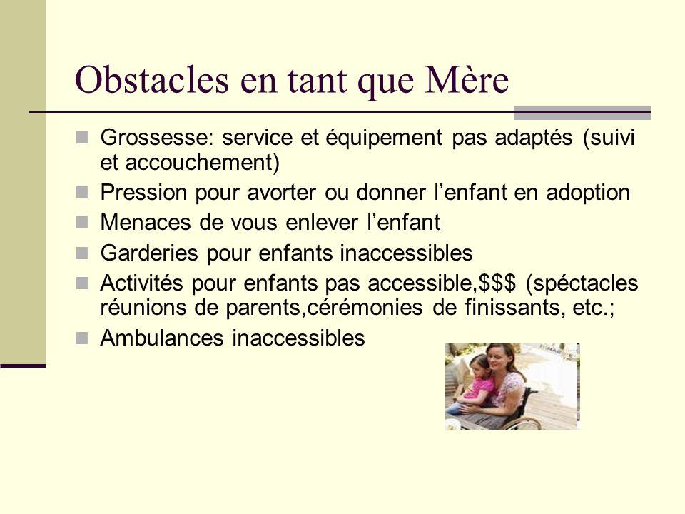 Obstacles en tant que Mère