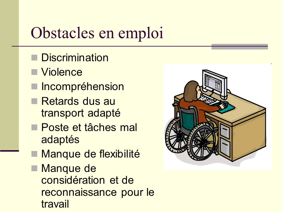Obstacles en emploi Discrimination Violence Incompréhension