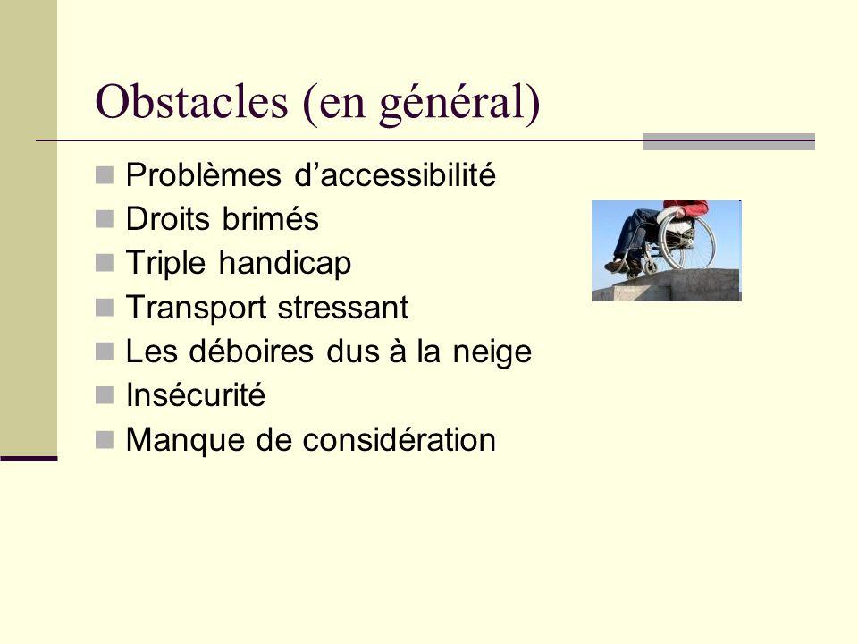 Obstacles (en général)