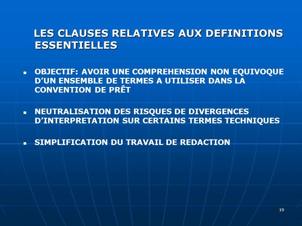 LES CLAUSES RELATIVES AUX DEFINITIONS ESSENTIELLES