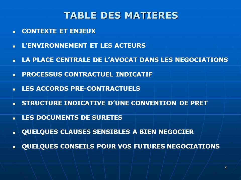 TABLE DES MATIERES CONTEXTE ET ENJEUX L'ENVIRONNEMENT ET LES ACTEURS