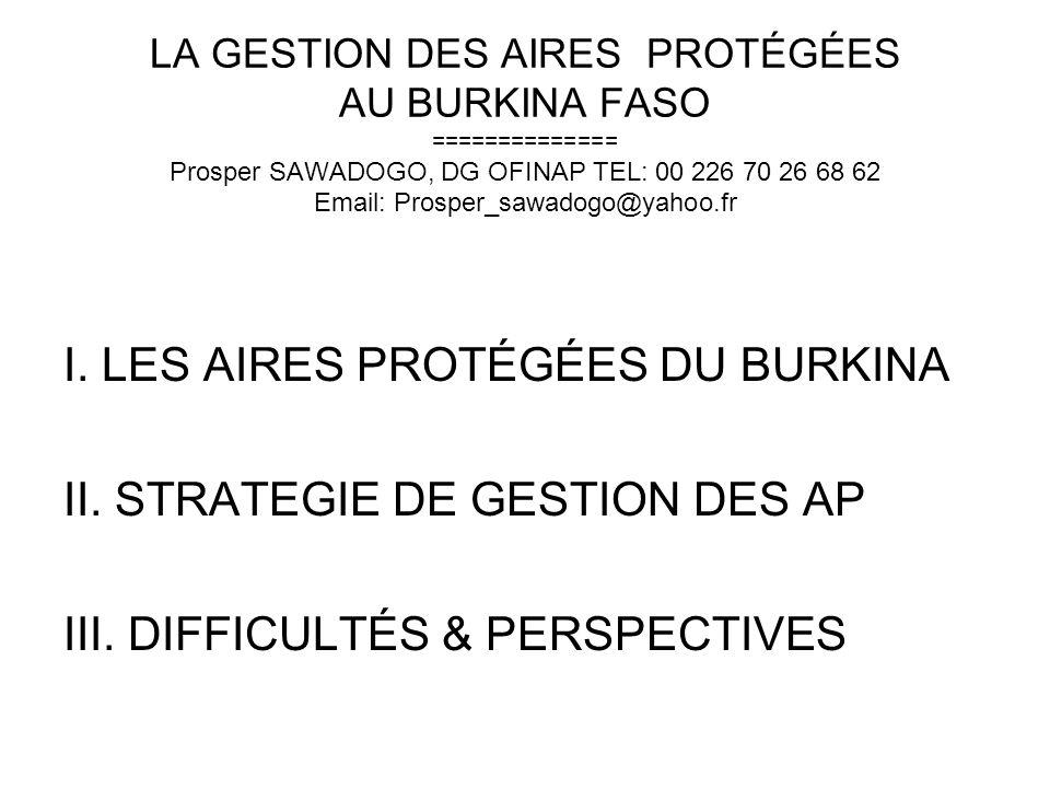 I. LES AIRES PROTÉGÉES DU BURKINA II. STRATEGIE DE GESTION DES AP
