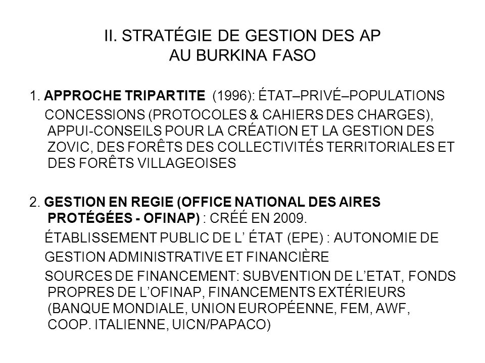 II. STRATÉGIE DE GESTION DES AP AU BURKINA FASO