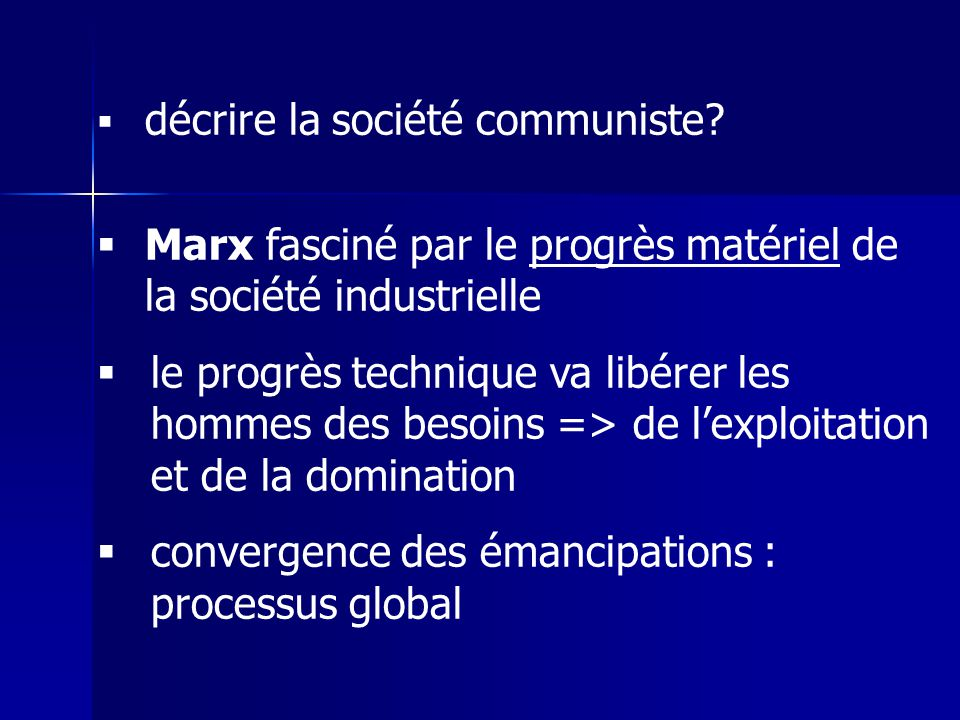 Marx fasciné par le progrès matériel de la société industrielle
