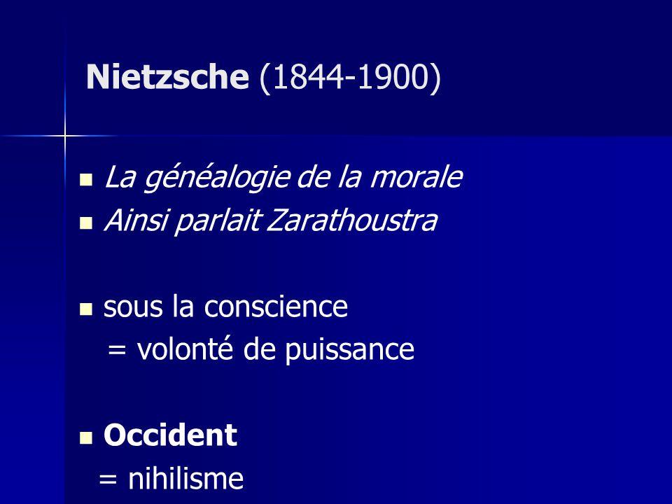 Nietzsche (1844-1900) La généalogie de la morale