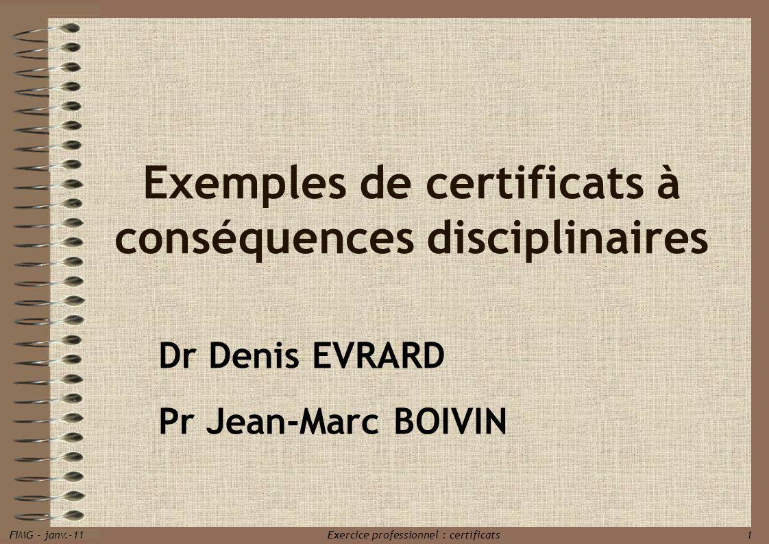 Exemples de certificats à conséquences disciplinaires