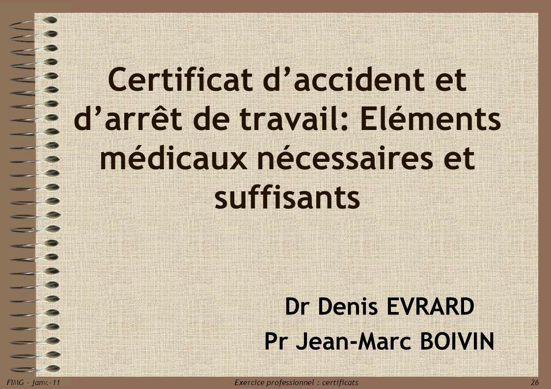 Dr Denis EVRARD Pr Jean-Marc BOIVIN
