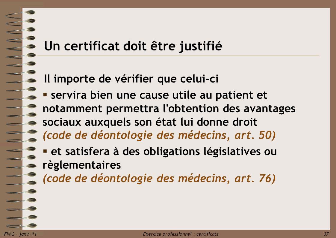 Un certificat doit être justifié