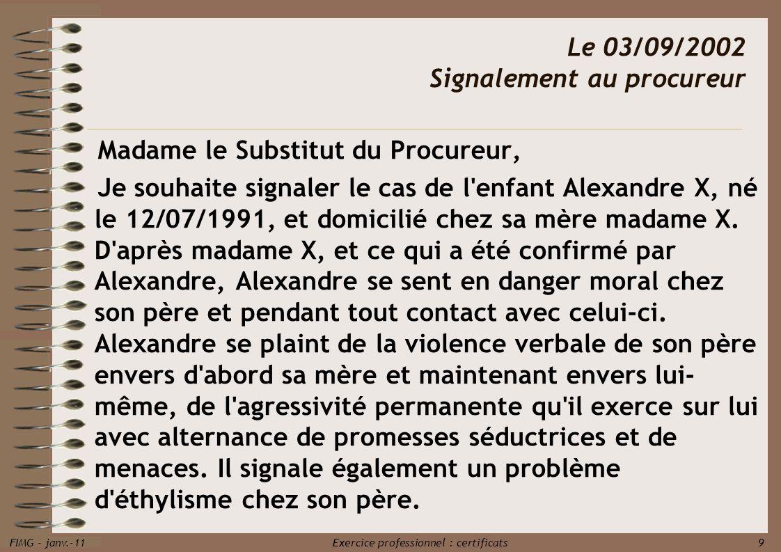 Le 03/09/2002 Signalement au procureur