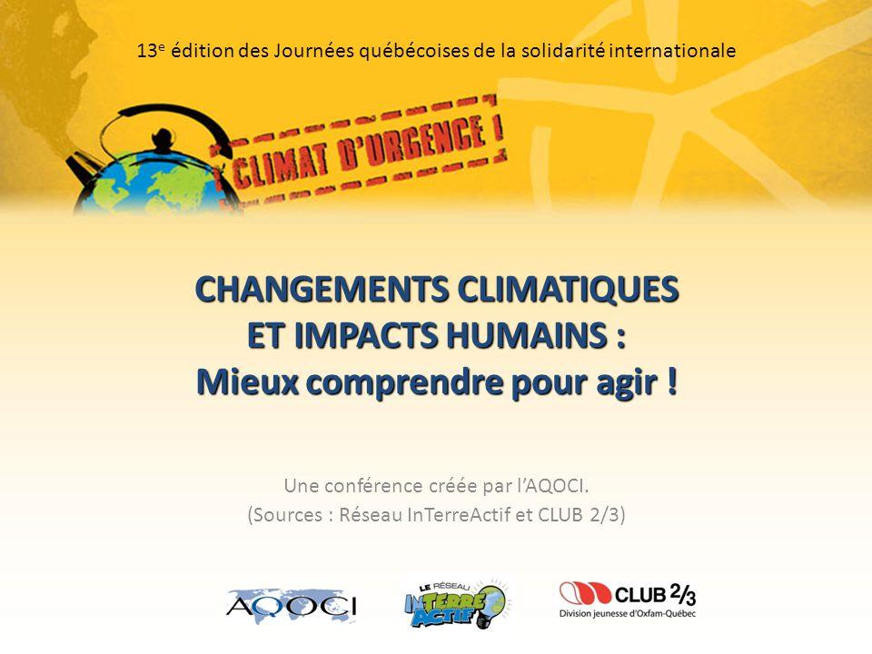 CHANGEMENTS CLIMATIQUES Mieux comprendre pour agir !