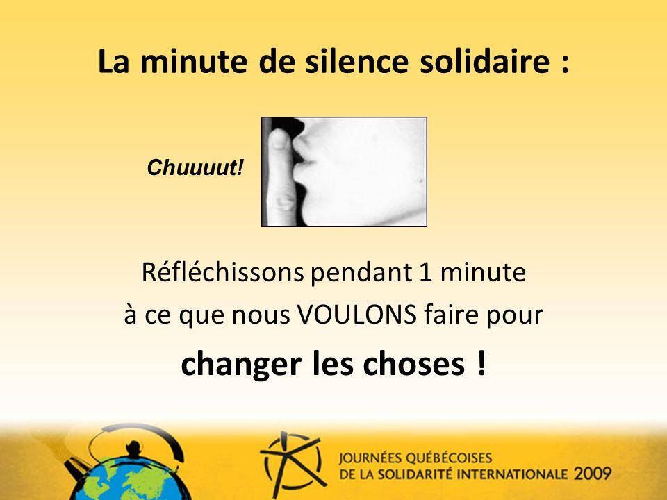 La minute de silence solidaire :