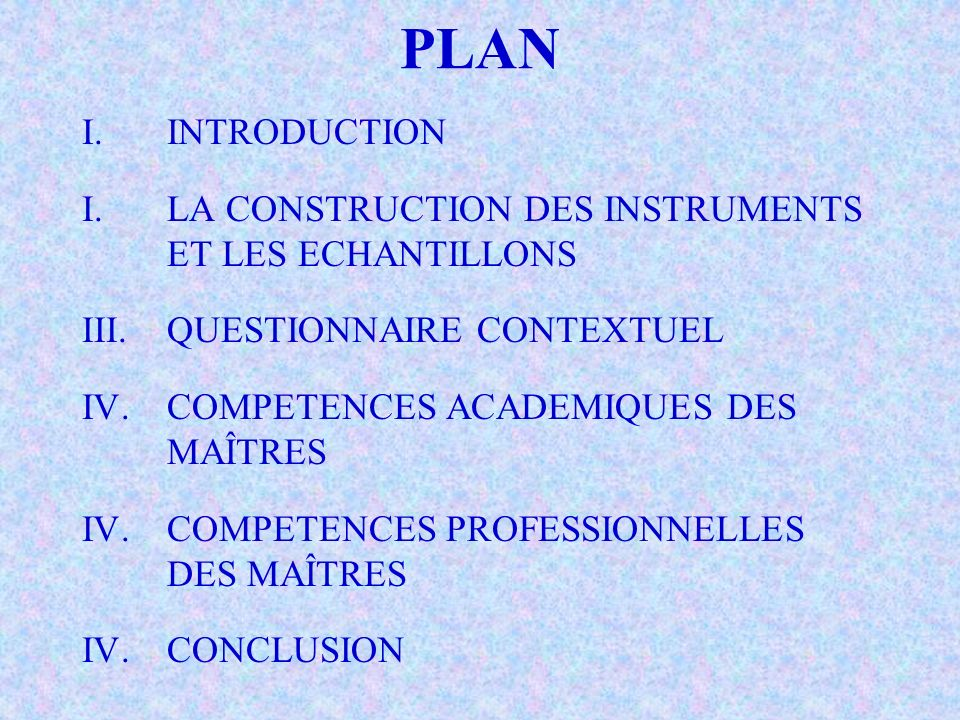 PLAN INTRODUCTION LA CONSTRUCTION DES INSTRUMENTS ET LES ECHANTILLONS