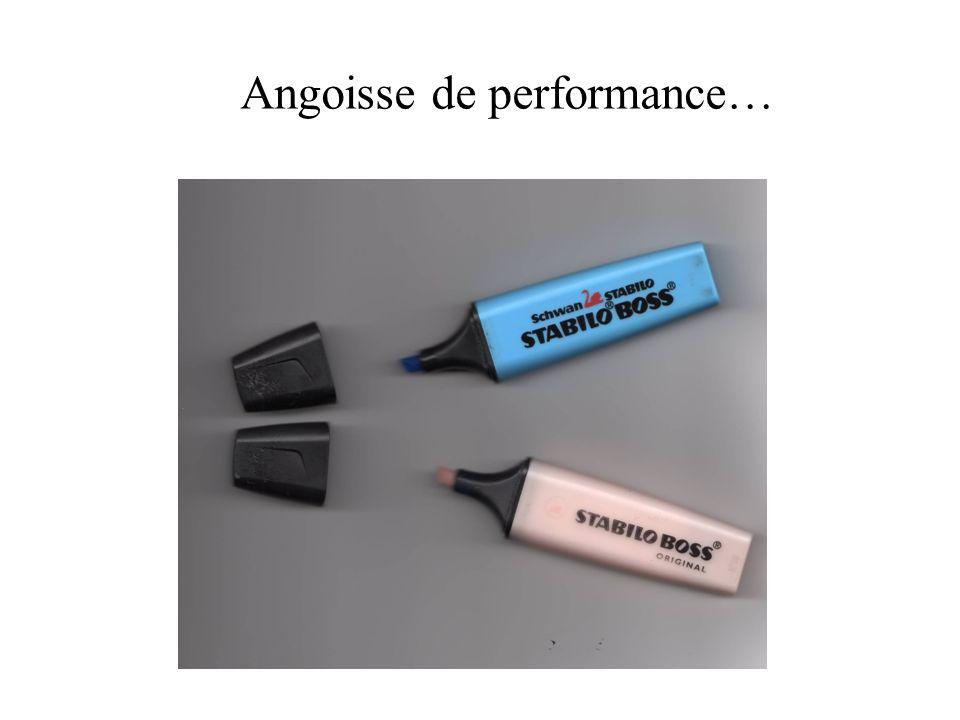 Angoisse de performance…