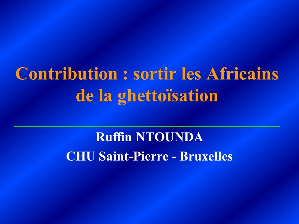 Ruffin NTOUNDA CHU Saint-Pierre - Bruxelles