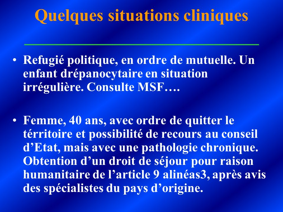 Quelques situations cliniques ___________________________