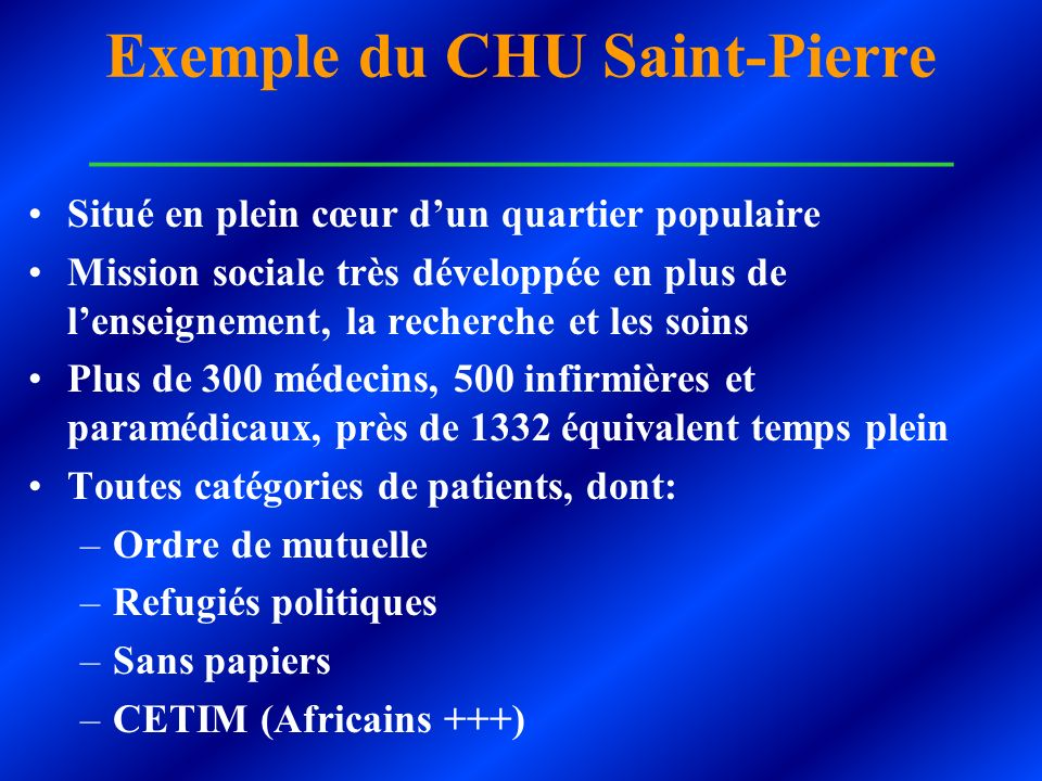 Exemple du CHU Saint-Pierre ___________________________