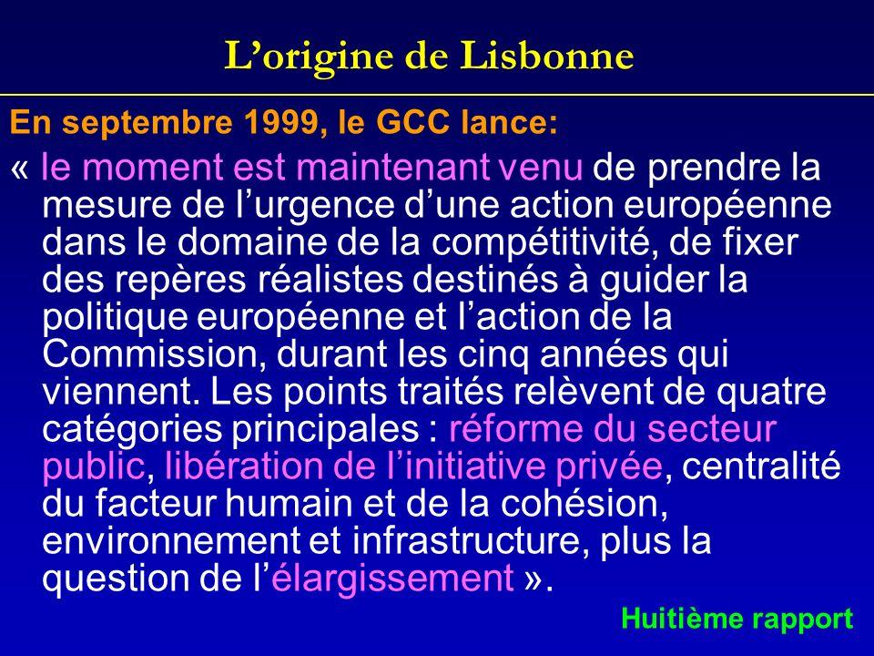 L'origine de LisbonneEn septembre 1999, le GCC lance: