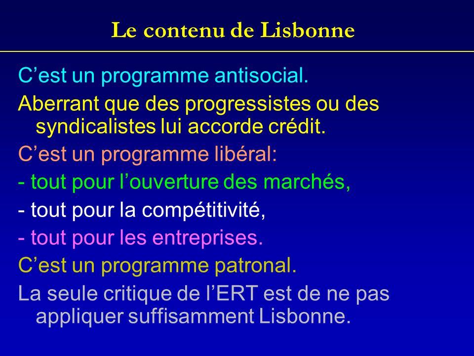 Le contenu de Lisbonne C'est un programme antisocial.