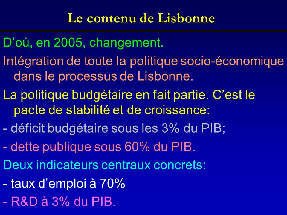 Le contenu de Lisbonne D'où, en 2005, changement.