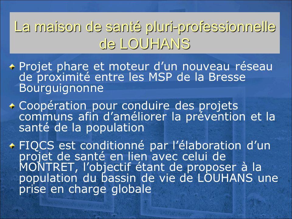 La maison de santé pluri-professionnelle de LOUHANS