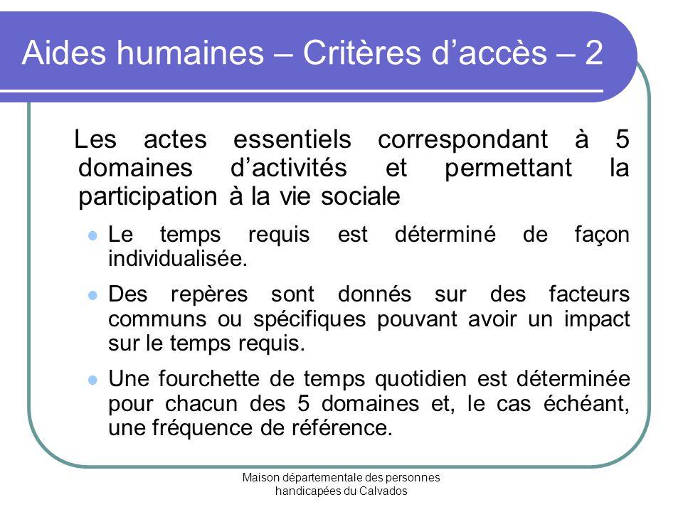 Aides humaines – Critères d'accès – 2