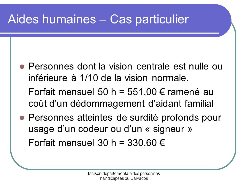Aides humaines – Cas particulier