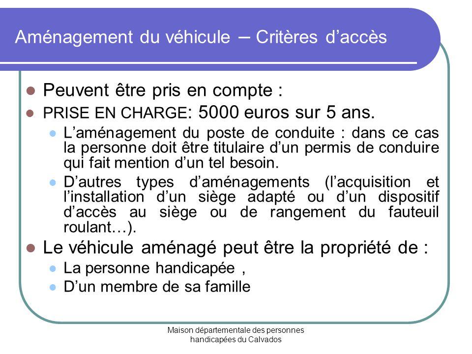 Aménagement du véhicule – Critères d'accès