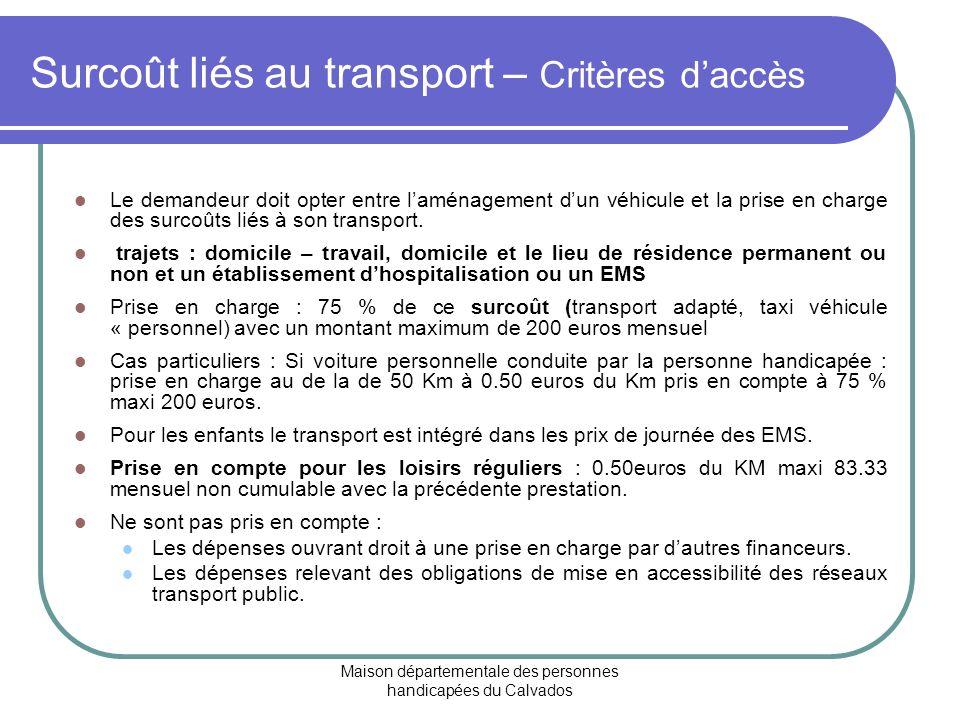 Surcoût liés au transport – Critères d'accès