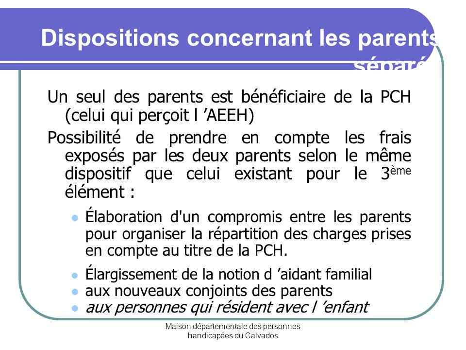 Dispositions concernant les parents séparés