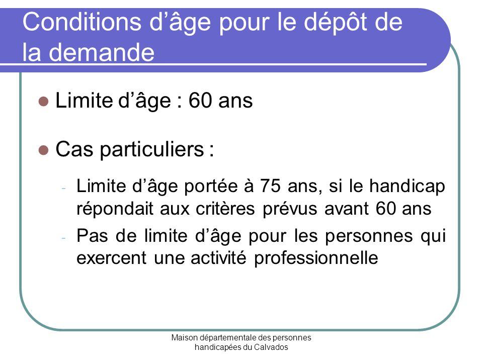 Conditions d'âge pour le dépôt de la demande