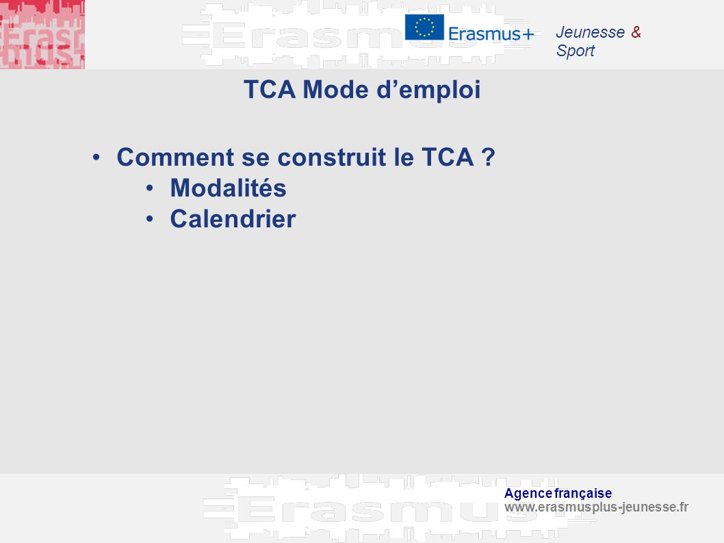 Comment se construit le TCA Modalités Calendrier
