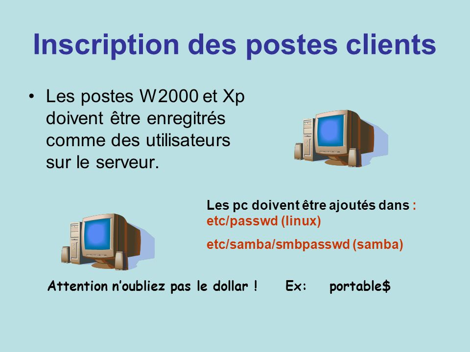 Inscription des postes clients