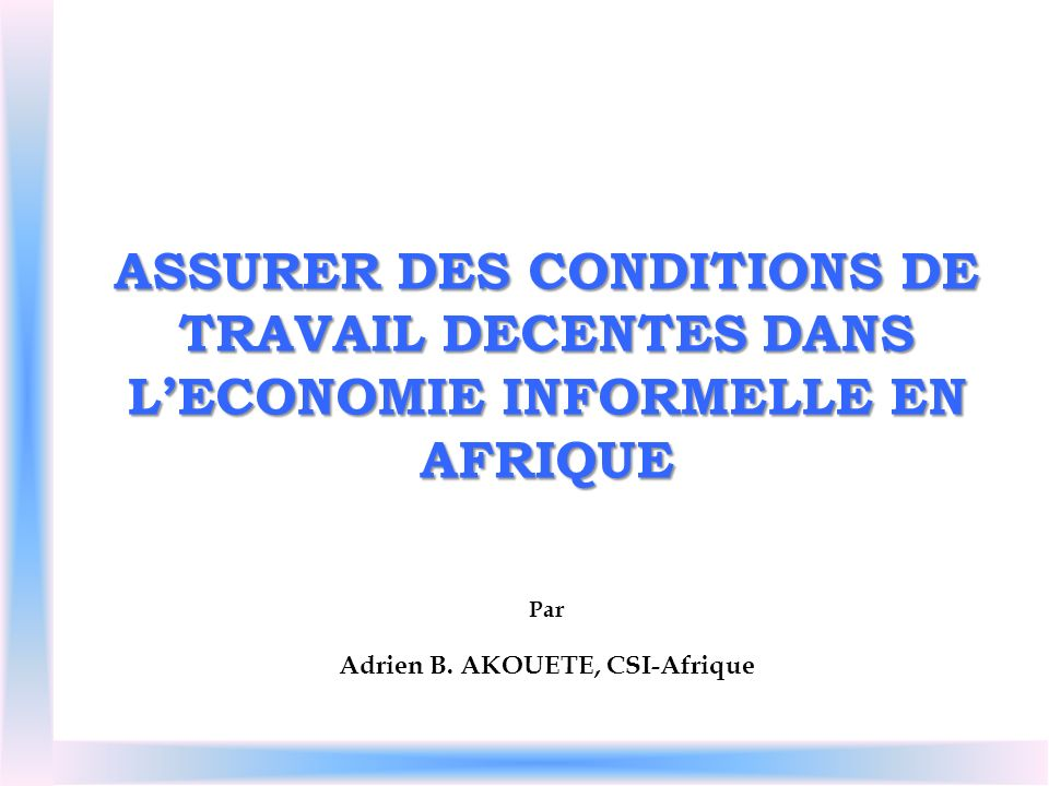 Adrien B. AKOUETE, CSI-Afrique