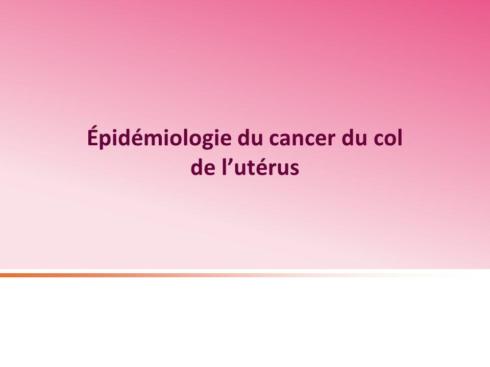 Épidémiologie du cancer du col de l'utérus