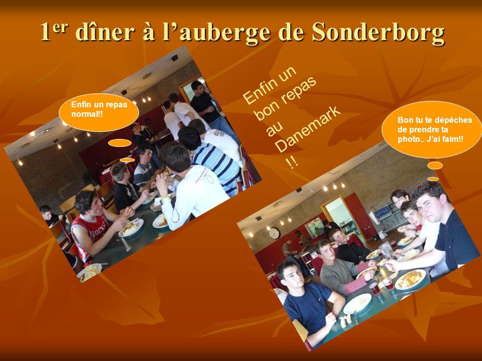 1er dîner à l'auberge de Sonderborg