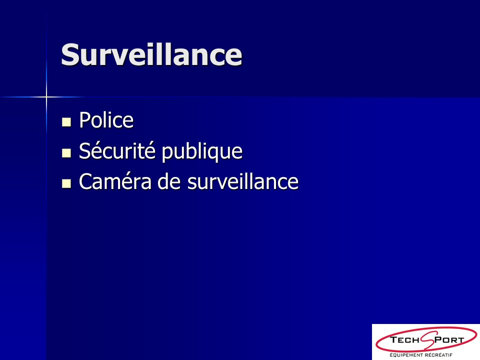 Surveillance Police Sécurité publique Caméra de surveillance