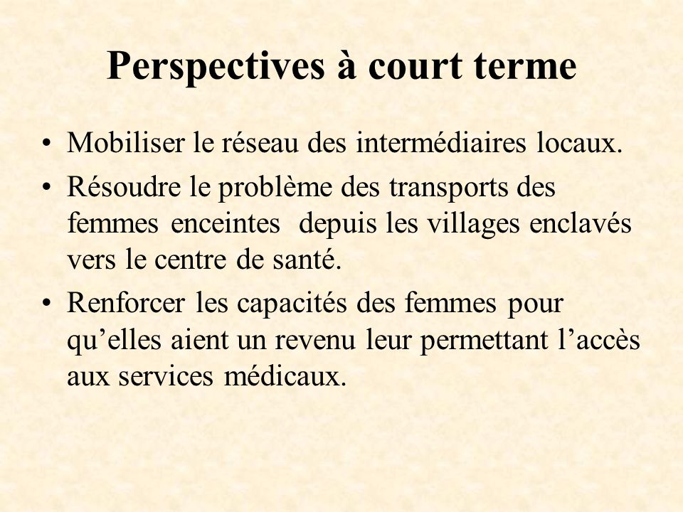 Perspectives à court terme